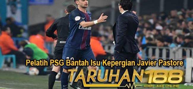 Pelatih PSG Bantah Isu Kepergian Javier Pastore