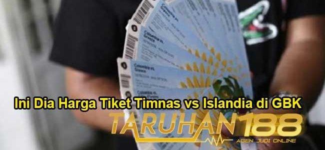 Ini Dia Harga Tiket Timnas vs Islandia di GBK