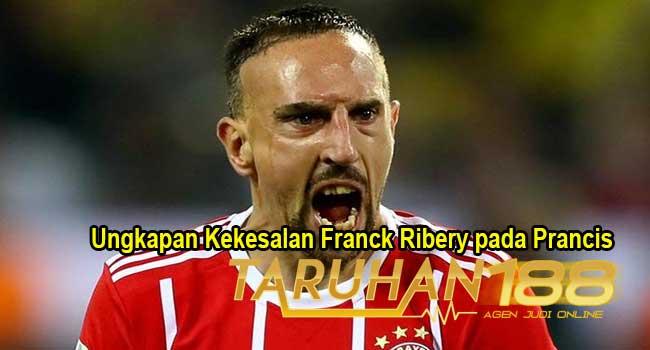 Ungkapan Kekesalan Franck Ribery pada Prancis