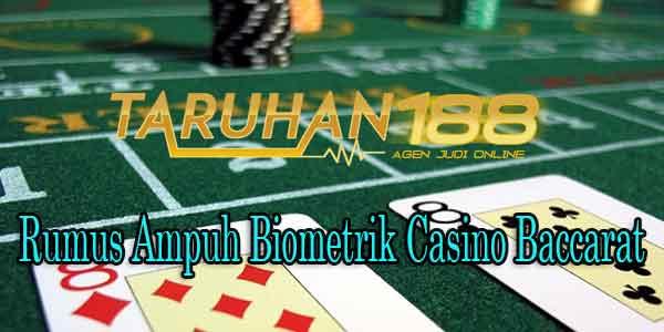 1446058676965 - Rumus Ampuh Biometrik Casino Baccarat